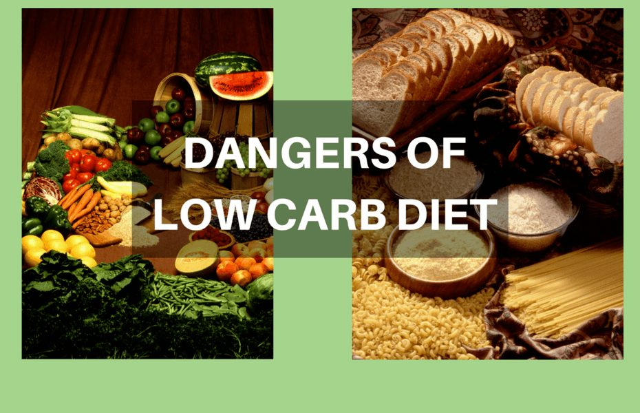 Dangers of Low Carb Diet